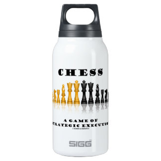 Chess A Game Of Strategic Execution (Chess Set) SIGG Thermo 0.3L Insulated Bottle
