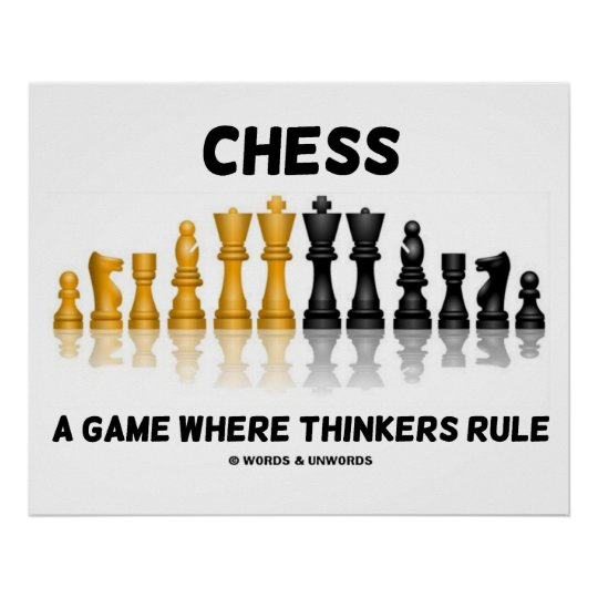 Chess A Game Where Thinkers Rule Poster