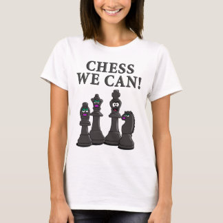Chess incoming goods CAN T-Shirt