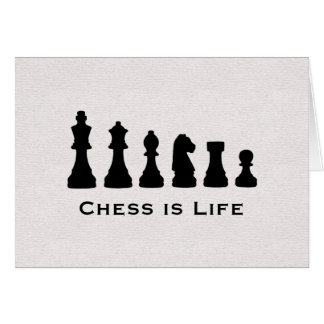 Chess is Life Card