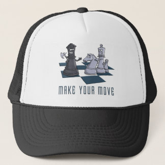 chess, make A move Trucker Hat