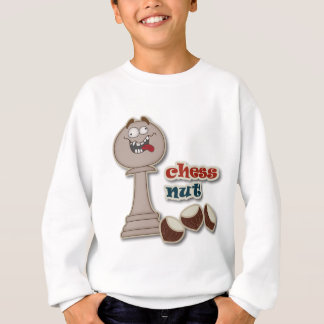 Chess Pawn, Chess Nuts and Chestnuts Sweatshirt