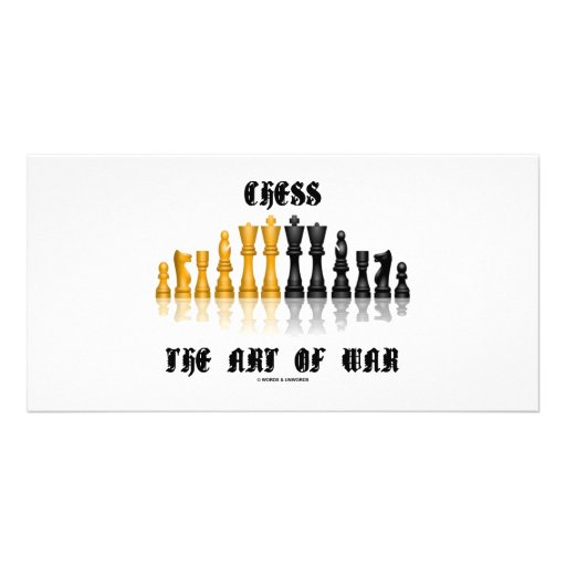 Chess The Art Of War (Gothic Font) Photo Greeting Card