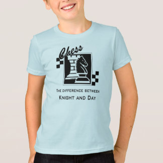 Chess the difference between Knight and Day T-Shirt