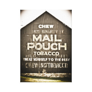 Chew Mail Pouch Tobacco Treat Yourself to the Best Canvas Print