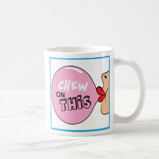 Chew on This Mug