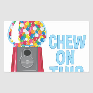 Chew On This Sticker