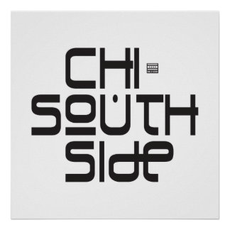 CHI SOUTH SIDE Bold Star Poster