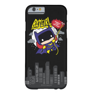 Chibi Batgirl Ready For Action Barely There iPhone 6 Case