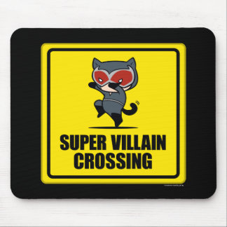 Chibi Catwoman Super Villain Crossing Sign Mouse Pad