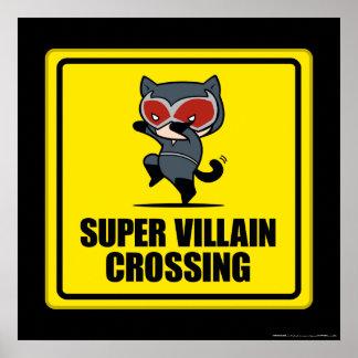 Chibi Catwoman Super Villain Crossing Sign Poster