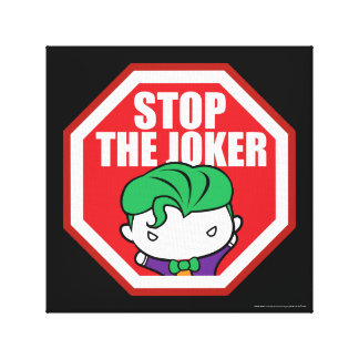 "Chibi ""Stop The Joker"" Sign Canvas Print"