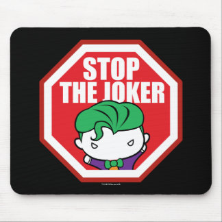 "Chibi ""Stop The Joker"" Sign Mouse Pad"