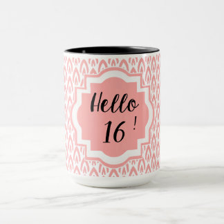 CHIC BIRTHDAY MUG_HELLO 16 !_PINK PATTERN MUG