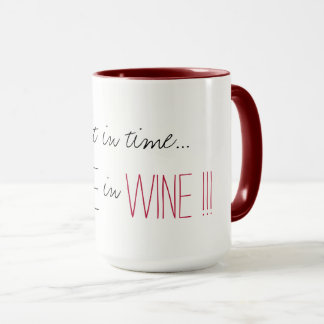 "CHIC COFFEE MUG_""COFFEE IN WINE!!!"" MUG"