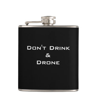"CHIC FLASK_FUNNY ""DON'T DRINK & DRONE"" FLASK"