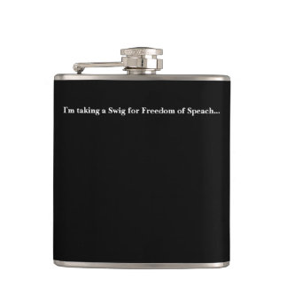 """CHIC FLASK-""""Taking a Swig for FREEDOM OF SPEACH"""" Flask"""