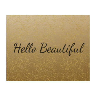 Chic Gold Confetti Sparkles Hello Beautiful Wood Wall Art