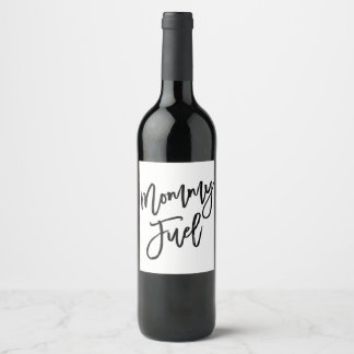 Chic Hand Lettered Mommy Fuel Wine Bottle Label