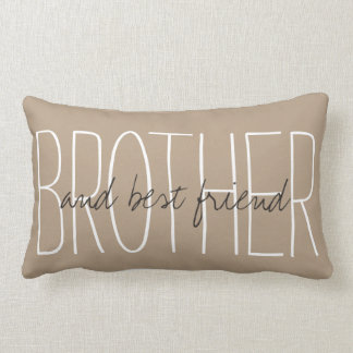 "CHIC PILLOW_""BROTHER...and best friend..."" Lumbar Pillow"