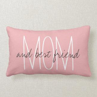 """CHIC PILLOW_""""MOM...and best friend..."""" Lumbar Pillow"""