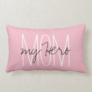 "CHIC PILLOW_""MOM..my Hero"" CHOOSE YOU PILLOW COLOR"