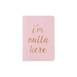 Chic Pink I'm Outta Here Passport Holder