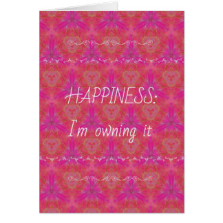"Chic Pop Culture  Colors ""Happiness: Owning it"" Card"