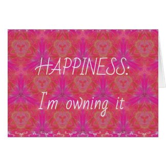 """Chic Pop Culture  Colors """"Happiness: Owning it"""" Greeting Card"""