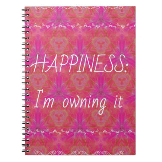 """Chic Pop Culture  Colors """"Happiness: Owning it"""" Spiral Note Books"""