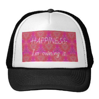 """Chic Pop Culture  Colors """"Happiness: Owning it"""" Trucker Hat"""