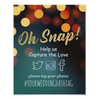 Chic Teal Gold Bokeh Light Oh Snap Hashtag Wedding Poster
