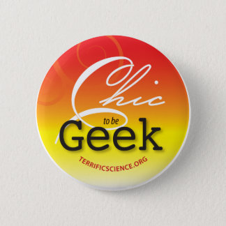 Chic to be Geek Button Bright