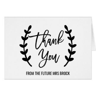 Chic White Black Thank You From the Future Mrs Card