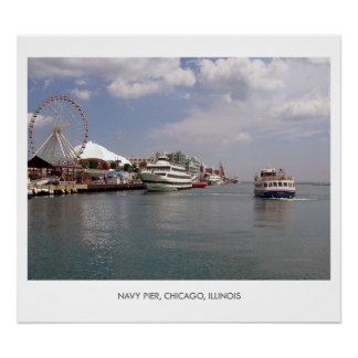 CHICAGO - A view of Navy Pier Poster