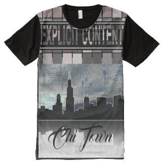 Chicago Chi Town Explicit Content All-Over-Print T-Shirt