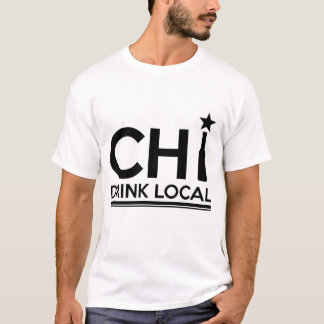 CHICAGO DRINK LOCAL BEER T-Shirt