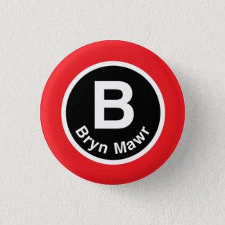 Chicago L Bryn Mawr Red Line 1 Inch Round Button