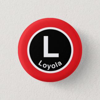 Chicago L Loyola Red Line 1 Inch Round Button