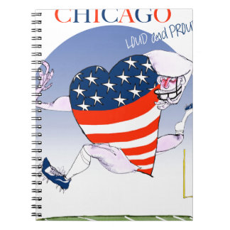 Chicago Loud and Proud, tony fernandes Notebooks