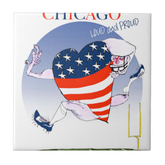 Chicago Loud and Proud, tony fernandes Tile