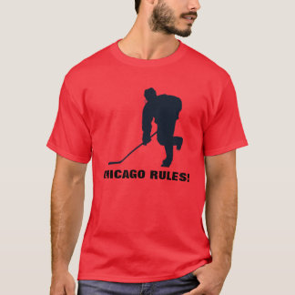 CHICAGO RULES! T-Shirt