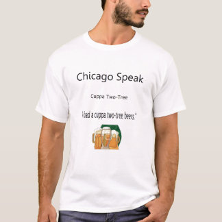 Chicago Speak T-Shirt