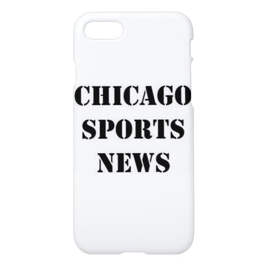 Chicago Sports News iPhone 7 Case