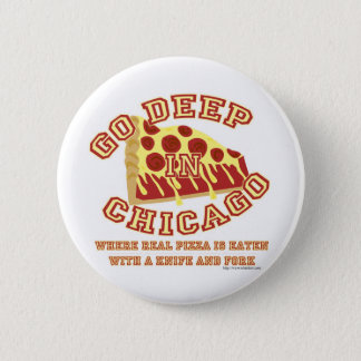 Chicago Style Pizza 2 Inch Round Button