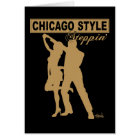 Chicago Style Steppin' Greeting Card
