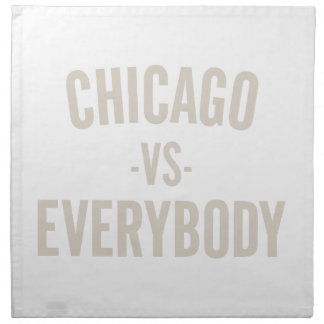 Chicago Vs Everybody Napkin