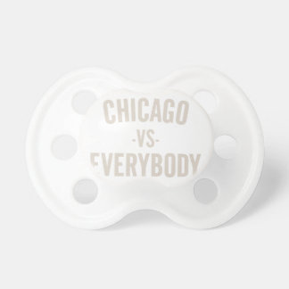 Chicago Vs Everybody Pacifier