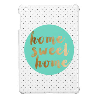 chick faux gold Home Sweet Home polka dots pattern iPad Mini Case