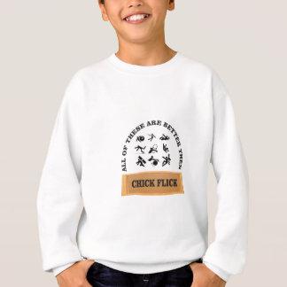 chick flick yeah sweatshirt